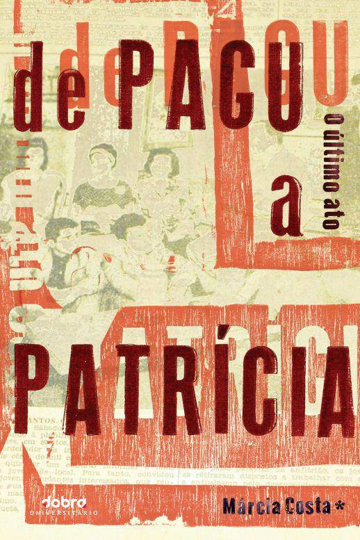 Capa do livro Pagu - O último Ato