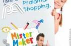 Mister Maker no Praiamar Shopping em Santos