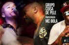 Tipo Cinderela: Coisa de Pele lança nova música com MC Bola