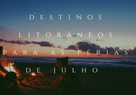 destinos litorâneospara as férias de julho (1)