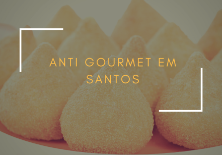 anti gourmet em Santos (1)