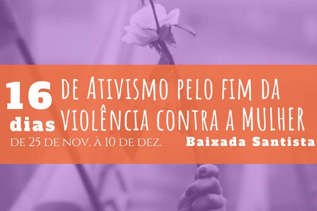 www.juicysantos.com.br - 16 dias de ativismo e combate à violência contra a mulher